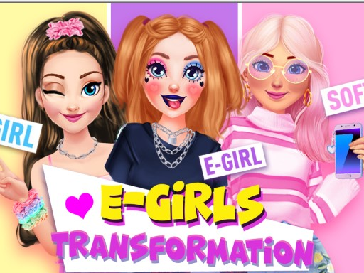 E Girls Transformation